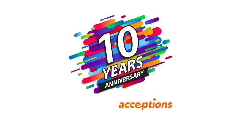 アクセプションズは10周年を迎えました